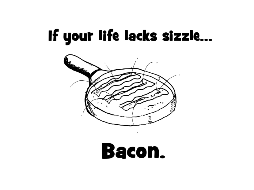 If your life lacks sizzle
