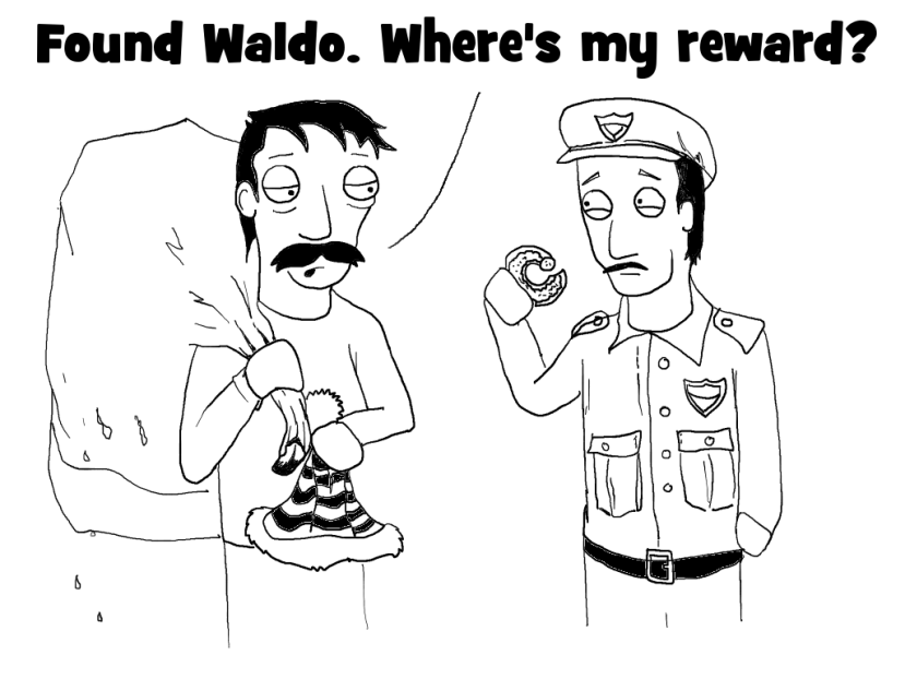 Found Waldo. Where's My Reward?