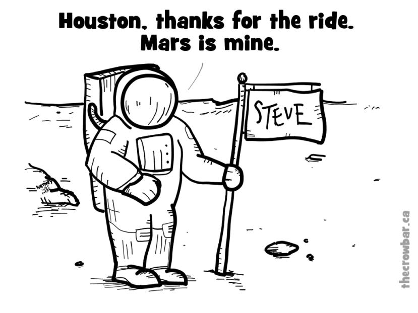 Mars, Travel, Astronaut, Houston, Comic, Cartoon, Damn it Steve, colonizing mars